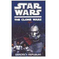 Star Wars. The clone wars. Obrońcy Republiki (2011)