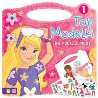 Top Modelki na pokazie mody Część 1 - Wysyłka od 3,99 (9788379839612)
