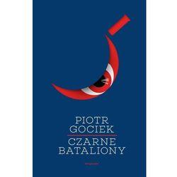 Czarne bataliony - Dostępne od: 2014-11-05 (kategoria: Fantastyka i science fiction)