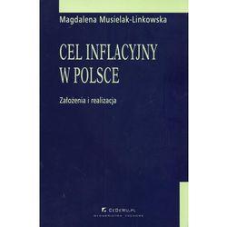 Cel inflacyjny w Polsce założenia i realizacja (Musielak-Linkowska Magdalena)