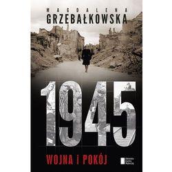 1945. Wojna i pokój - Dostawa zamówienia do jednej ze 170 księgarni Matras za DARMO (kategoria: Historia)