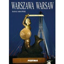 Warszawa wersja polsko-angielska. Warsaw polish-english version (B4) [Rafał Jabłoński], książka z ISBN: