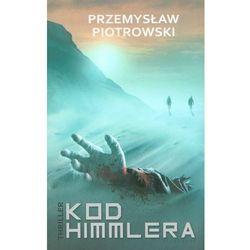 Kod Himmlera - Przemysław Piotrowski