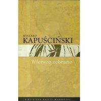Wiersze Zebrane Kapuścinski (2008)