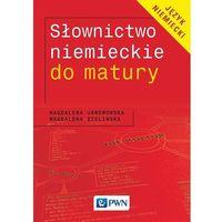 Słownictwo niemieckie do matury (Jaworowska, Zielińska)