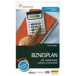 Biznesplan Jak zaplanować sukces w biznesie - Axel Singler (ISBN 9788361063056)