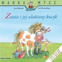 Mądra Mysz - Zuzia i jej ulubiony kucyk