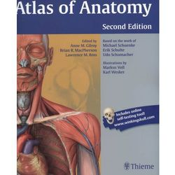 Atlas of Anatomy. Gilroy. 2. edition. English nomenclature (Gilroy, Brian R. MacPherson, Lawrence M. Ross)