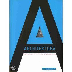 Architektura Zajęcia Artystyczne Zeszyt Ćwiczeń, książka w oprawie miękkej
