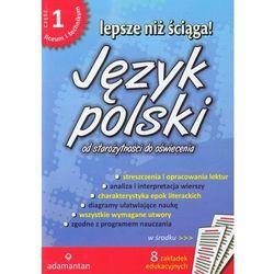 Lepsze niż ściąga Język polski część 1, książka w oprawie miękkej