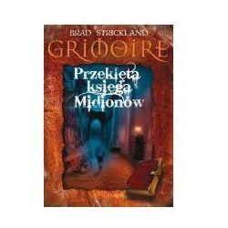 Grimoire Przeklęta księga Midionów (Brad Strickland)
