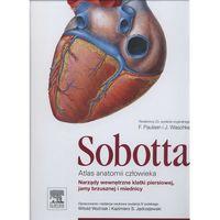 Atlas anatomii człowieka Sobotta. Tom 2. Narządy wewnętrzne klatki piersiowej, jamy brzusznej i miednicy