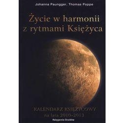 życie w harmonii z rytmami księżyca kalendarz księżycowy na lata 2014- 2018 (książka)
