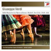 Verdi: Ballet Music From The Operas (CD) - James Levine, The Metropolitan Opera