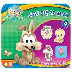 Baw się ze mną. Część 4 - Baby Looney Tunes (praca zbiorowa)