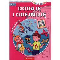 Dodaję i odejmuję Nasza szkoła 5-6 lat, rok wydania (2011)