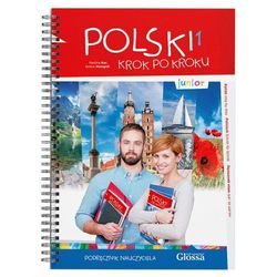 Sjo glossa Polski krok po kroku junior 1. podręcznik nauczyciela [iwona stempek, paulina kuc]
