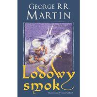 George R. R. Martin. Lodowy smok., George R. R. Martin