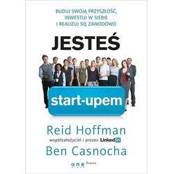 Jesteś start-upem. Buduj swoją przyszłość, inwestuj w siebie i realizuj się zawodowo (ISBN 9788324674787