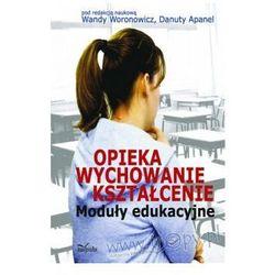 Opieka wychowanie kształcenie (ISBN 9788375873139)