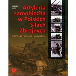 Artyleria Samobieżna w Polskich Siłach Zbrojny (ISBN 9788361529194)