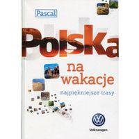 Polska na wakacje - Wanda Bednarczuk-Rzepko, Biegluk Marcin, Stanisław Figiel (9788376428314)