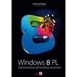 Windows 8 Pl. Zaawansowana Administracja Systemem, pozycja wydawnicza