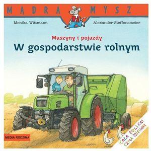 W gospodarstwie rolnym. Maszyny i pojazdy, oprawa broszurowa