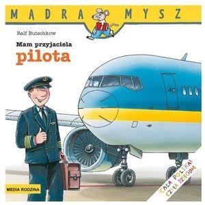 Mam przyjaciela pilota (24 str.)