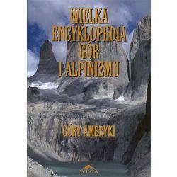 Wielka encyklopedia gór i alpinizmu. Tom 4, książka w oprawie twardej