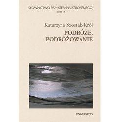 Podróże, podróżowanie - Katarzyna Szostak-Król, pozycja wydawnicza