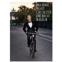 Eine Nacht In Berlin [DVD] - Max Raabe