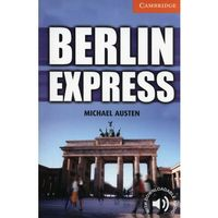 Berlin Express. Cambridge English Readers 4, oprawa miękka