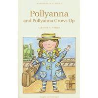 Pollyanna and Pollyanna Grows Up (9781840226751)
