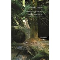 Domeny wyobraźni: Andersen i Jung