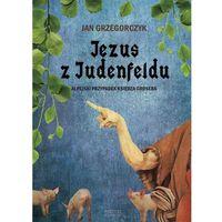 Jezus z Judenfeldu, oprawa twarda