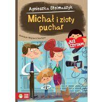 Michał i złoty puchar. Już czytam! - Agnieszka Stelmaszyk (9788379836970)