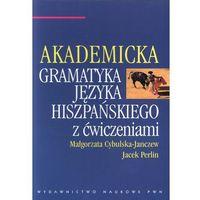Akademicka gramatyka języka hiszpańskiego z ćwiczeniami