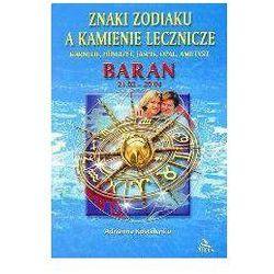 Baran znaki zodiaku a kamienie lecznicze - Ardianna Kostelenko