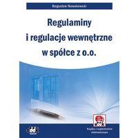 Regulaminy i regulacje wewnętrzne w spółce z o.o. (ISBN 9788378040903)