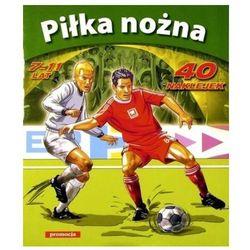 Piłka nożna 7-11 lat (kategoria: Książki sportowe)