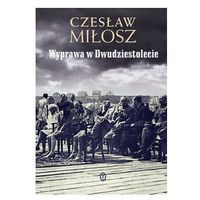 Wyprawa w Dwudziestolecie (ISBN 9788308045312)