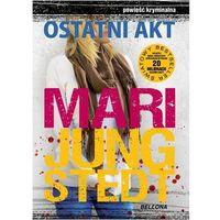 Ostatni akt - Wysyłka od 3,99 - porównuj ceny z wysyłką, Jungstedt Mari