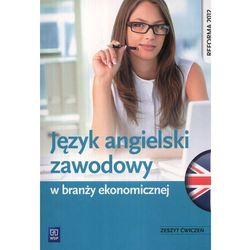 Język Angielski Zawodowy W Branży Ekonomicznej Zeszyt Ćwiczeń, pozycja wydawnicza