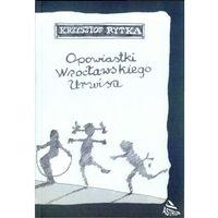 Opowiastki wrocławskiego urwisa (2009)