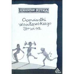 Opowiastki wrocławskiego urwisa, rok wydania (2009)