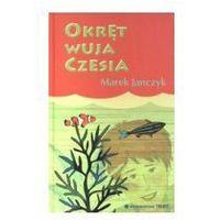 OKRĘT WUJA CZESIA Janczyk Marek (9788360848593)