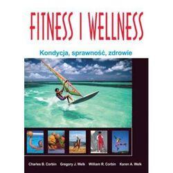 Fitness I Wellness. Kondycja, Sprawność, Zdrowie, pozycja wydawnicza