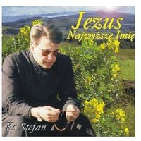Ceberek stefan ks. Jezus najwyższe imię - cd