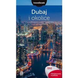 Dubaj i okolice. Travelbook, pozycja z kategorii Pozostałe książki